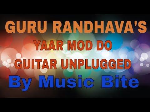 Yaar Mod Do guitar cover || by Music Bite