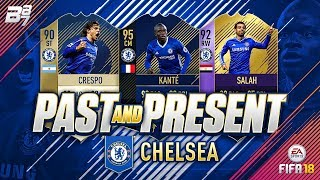 PAST AND PRESENT CHELSEA SQUAD BUILDER! | FIFA 18 ULTIMATE TEAM