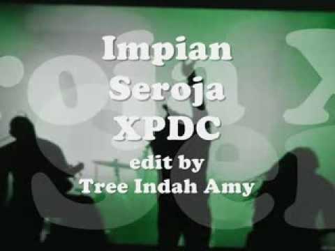 Impian Seroja - XPDC ~Lirik~
