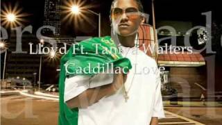 Lloyd Ft. Taniya Walter - Caddillac Love