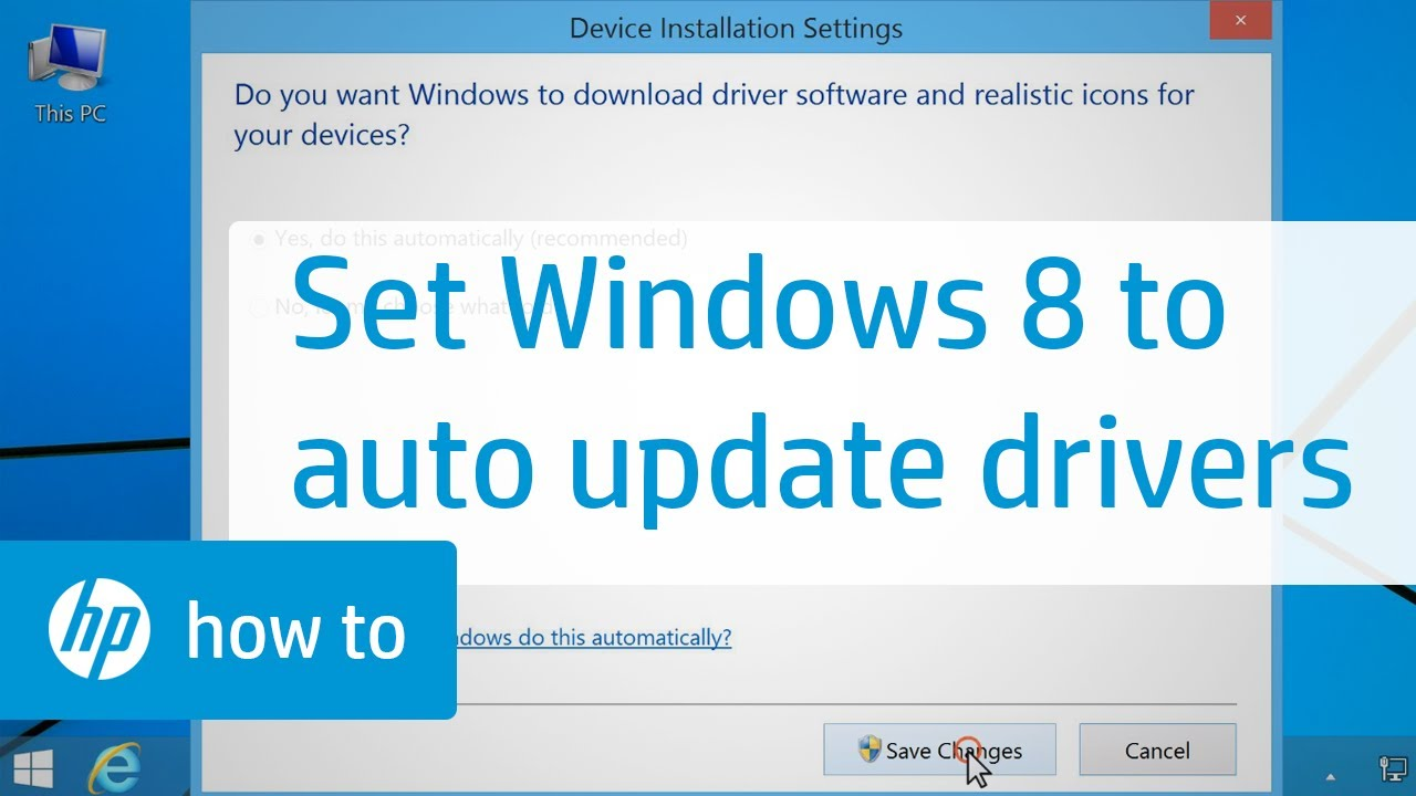 Setting Windows 8 to Automatically Update Drivers | HP
