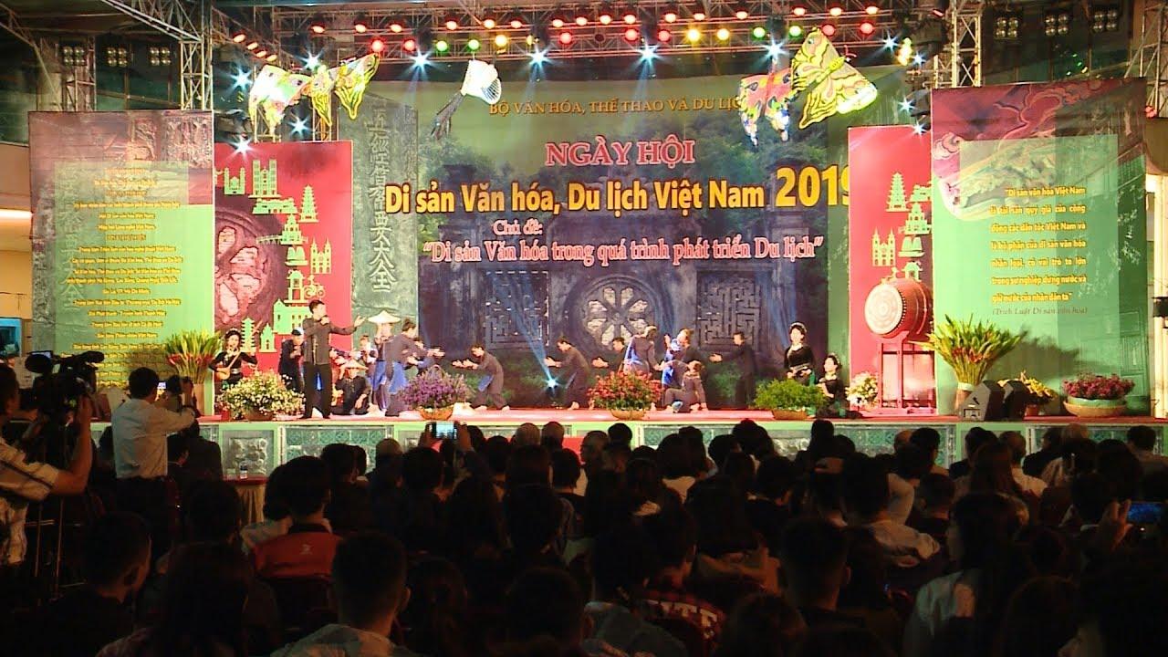 """Khai mạc"""" Ngày hội Di sản Văn hóa du lịch Việt Nam - năm 2019"""""""