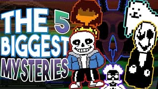 The 5 Biggest Unexplained MYSTERIES in Undertale | UNDERLAB