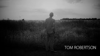 Tom Robertson - What You