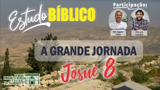 Estudo Bíblico - A grande jornada