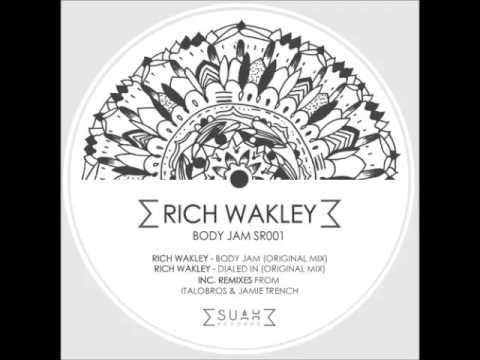 Rich Wakley - Dialled -in (ItaloBros Remix )