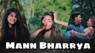 Mann Bharya | Nauman Shafi | B Praak | Punjabi Songs | Sad Love Story by Maahi Queen