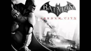Batman Arkham City - 01. Nick Arundel - Arkham City Main Theme