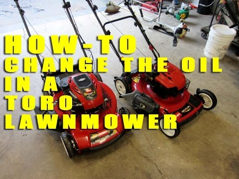 HOW-TO Change The Oil In A Toro Lawnmower