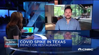 How the Covid-19 spike in Texas is impacting restaurants