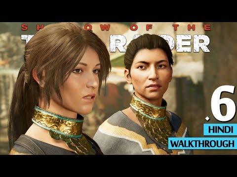 "SHADOW OF THE TOMB RAIDER (Hindi) Part 6 ""Hidden City"" (PS4 Pro Gameplay)"