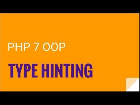 PHP 7 OOP: Type hinting | OOP PHP 7 Tutorial No.6