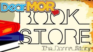 "Dear MOR: ""Book Store"" The Donna Story 03-13-17"