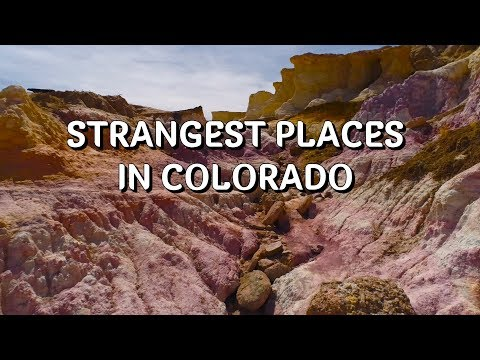 The Most Unique or Strangest Places in Colorado