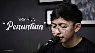 PENANTIAN - ARMADA COVER BY OPIK NOLIMIT PROJECT