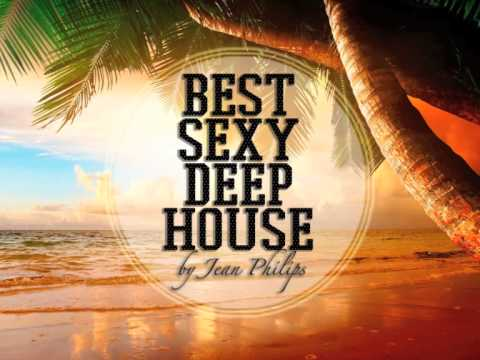 ★ Best Sexy Deep House May 2015 ★ by Jean Philips ★ FREE DOWNLOAD