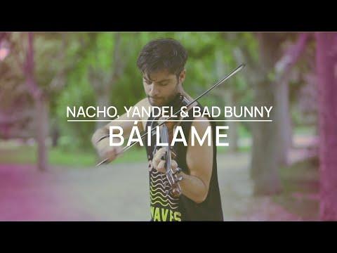 Nacho - Bailame - Violín cover Jose Asunción