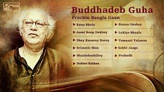 Old Bengali Songs | Tappa | Puratoni Bangla Gaan | Buddhadeb Guha