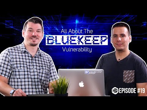 What is BlueKeep, and How Can It Affect Your Organization? - HQ #019