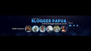 Blogger Cenderawasih's broadcast