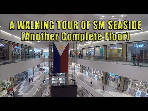 A walking tour of SM Seaside (Another Complete Floor) by Village People Philippines