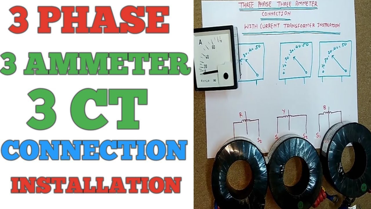 3 phase ammeter connection and installation and ct connection [ 1280 x 720 Pixel ]