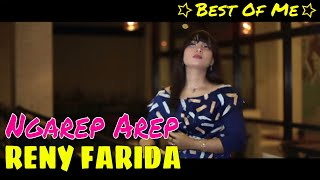RENY FARIDA New BOM [ Best Of Me ] - Ngarep Arep Official Video