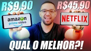 NETFLIX vs AMAZON PRIME VIDEO | qual o MELHOR? Comparativo SINCERO!!!