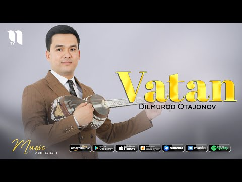 Dilmurod Otajonov - Vatan