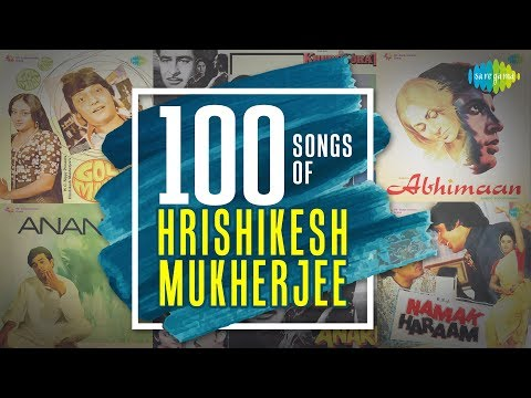 100 songs from Hrishikesh Mukherjee films   हृषिकेश मुख़र्जी फिल्म्स के 100 गाने   One Stop Jukebox