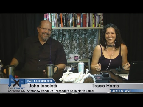 Atheist Experience 20.24 with Tracie Harris and John Iacoletti