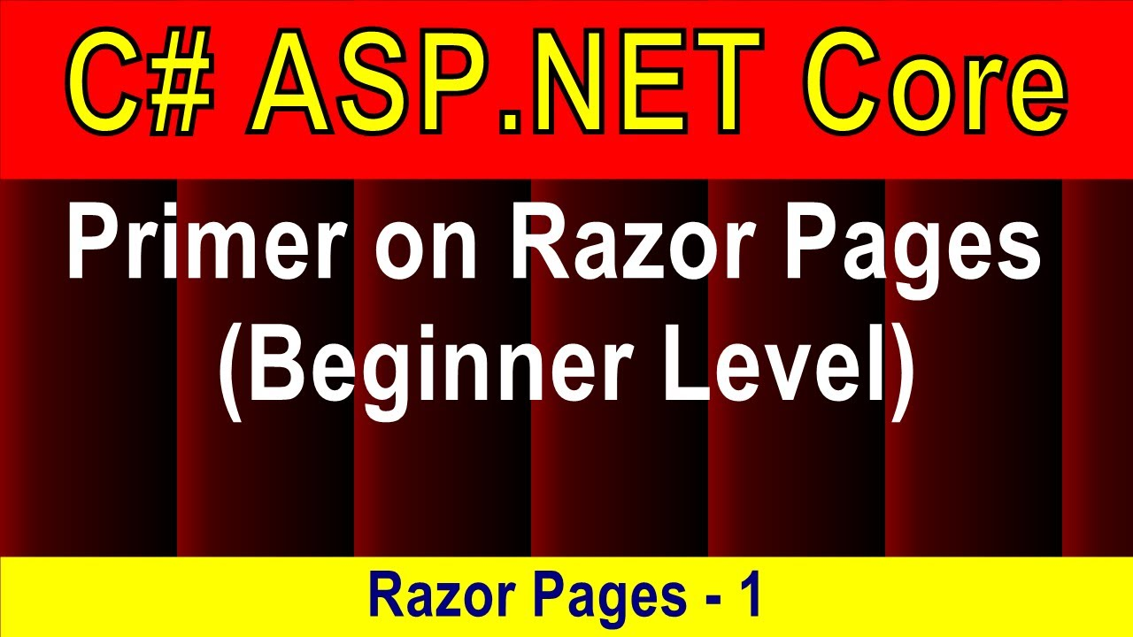 Download (Beginner Level slow) Primer on Razor Pages (Razor Pages - 1)   ASP.NET Core 5 Tutorial
