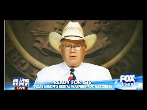 Texas Sheriff Threatens To Send ISIS To Hell on Fox News