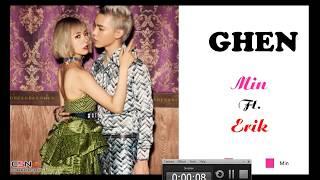 Ghen (Lyric) | Khắc hưng x Min x Erik |  Lyric Video Official