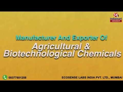 Agricultural & Biotechnological Chemicals by Ecosense Labs India Private Limited, Mumbai