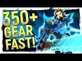 GEAR To iLvl 350+ FAST: Battle for Azeroth Gearing Up Guide - WoW Patch 8.0