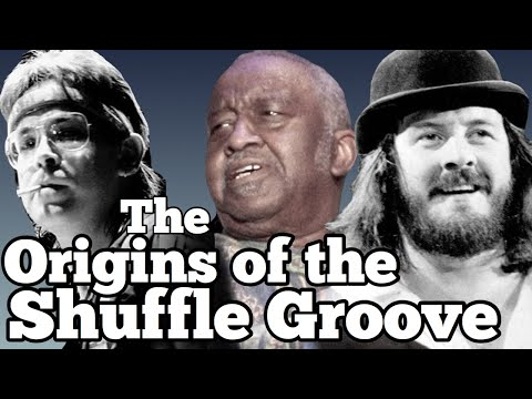 Origins of the Shuffle Groove