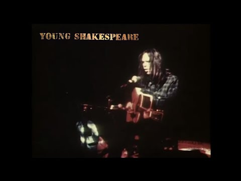 Neil Young - Young Shakespeare Live - Album Releases 3/26/21