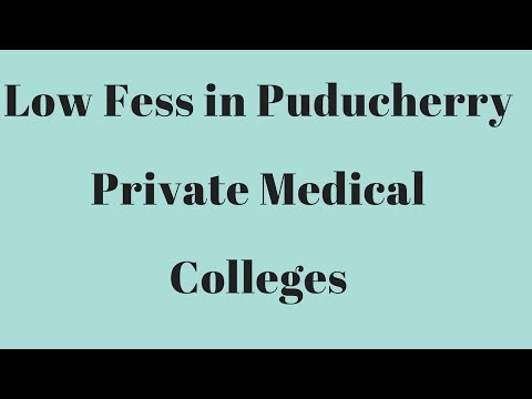 Low Fees In Puducherry Private Medical Colleges