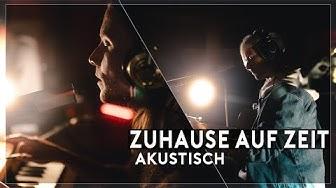 Männersache - Zuhause Auf Zeit (Akustik Version)