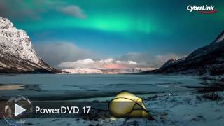 PowerDVD 17 - Ultra HD Blu-ray, 4K and VR-360 Media Player