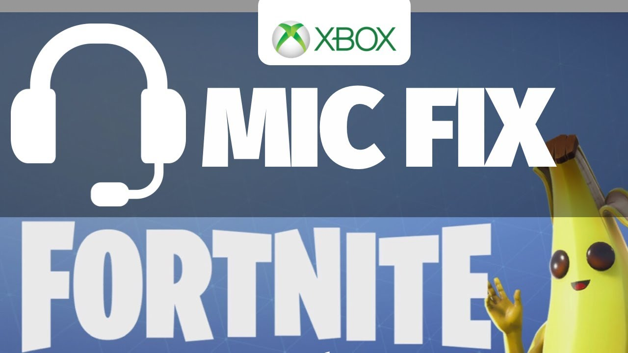 Fortnite Mic Not Working - FIX | Xbox One , Xbox One S | headset microphone  fix