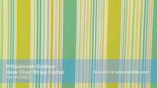 Video Of P/kaufmann Outdoor Deck Chair Stripe Cactus Fabric #103921