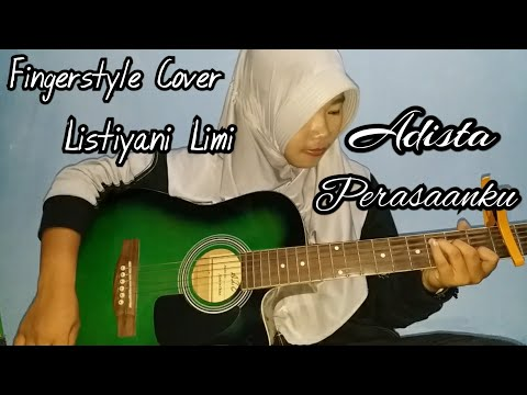 Adista Perasaanku Fingerstyle Cover || Listiyani Limi || Nathan Fingerstyle ||