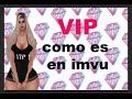 COMO ES EL VIP EN IMVU