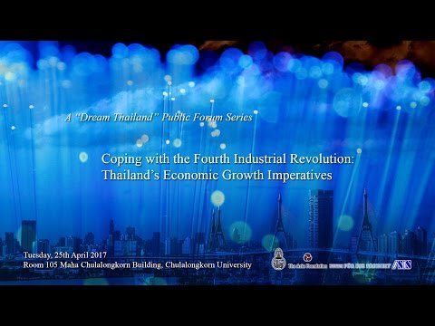 Coping with 4th Industrial Revolution: Thailand's Economic Growth Imperatives 1/2