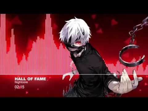 ♫【Nightcore】- Hall Of Fame