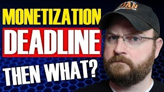 Life After The Monetization Deadline | February 20, 2018
