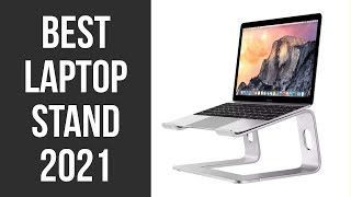 Best Laptop Stand 2021