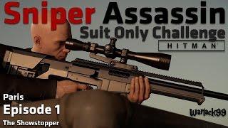 Hitman Episode 1: (Paris) Sniper Assassin, Suit Only Challenge Walkthrough